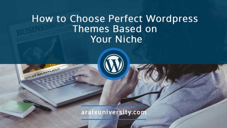 How to Choose Perfect WordPress Theme Based on Your Niche