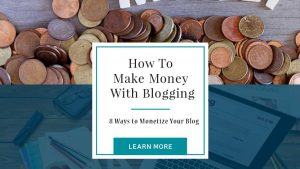 How To Make Money With Blogging 8