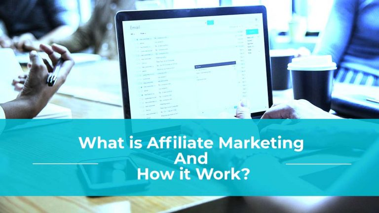 What is Affiliate Marketing and How it Work?