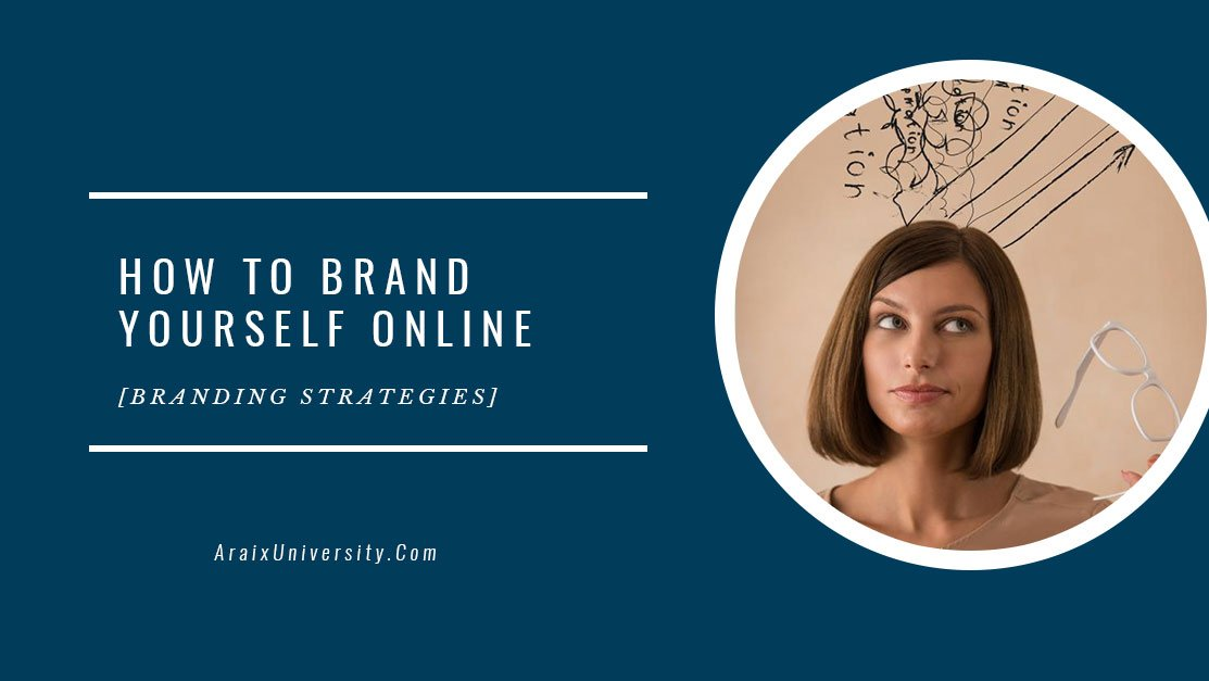 How to Brand Yourself Online [Branding Strategies]