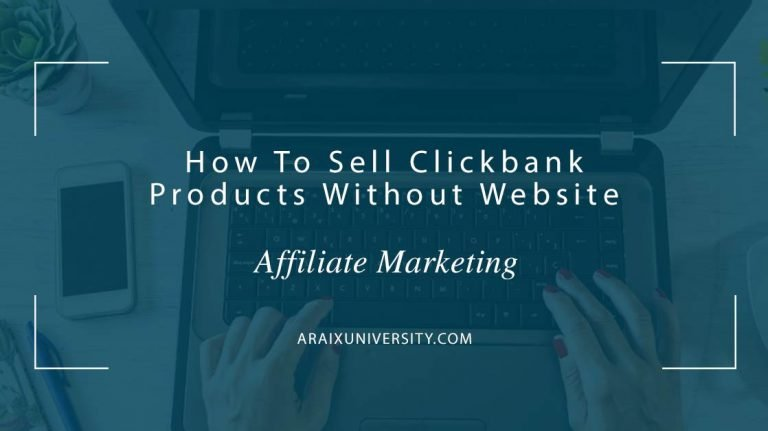 How To Sell Clickbank Products Without Website 4