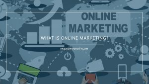 What is Online Marketing? 3