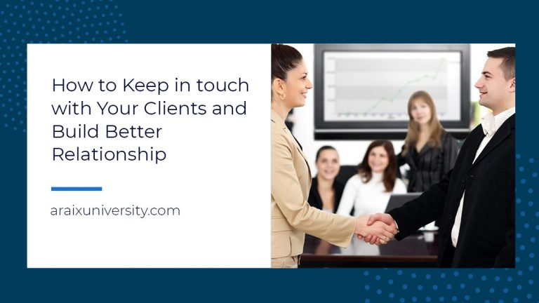 How to Keep in touch with Your Clients and Build Better Relationship 5