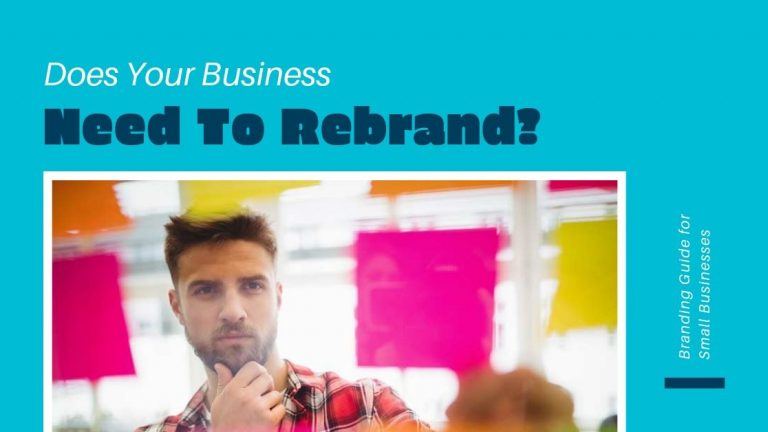 Does your business need to rebrand?