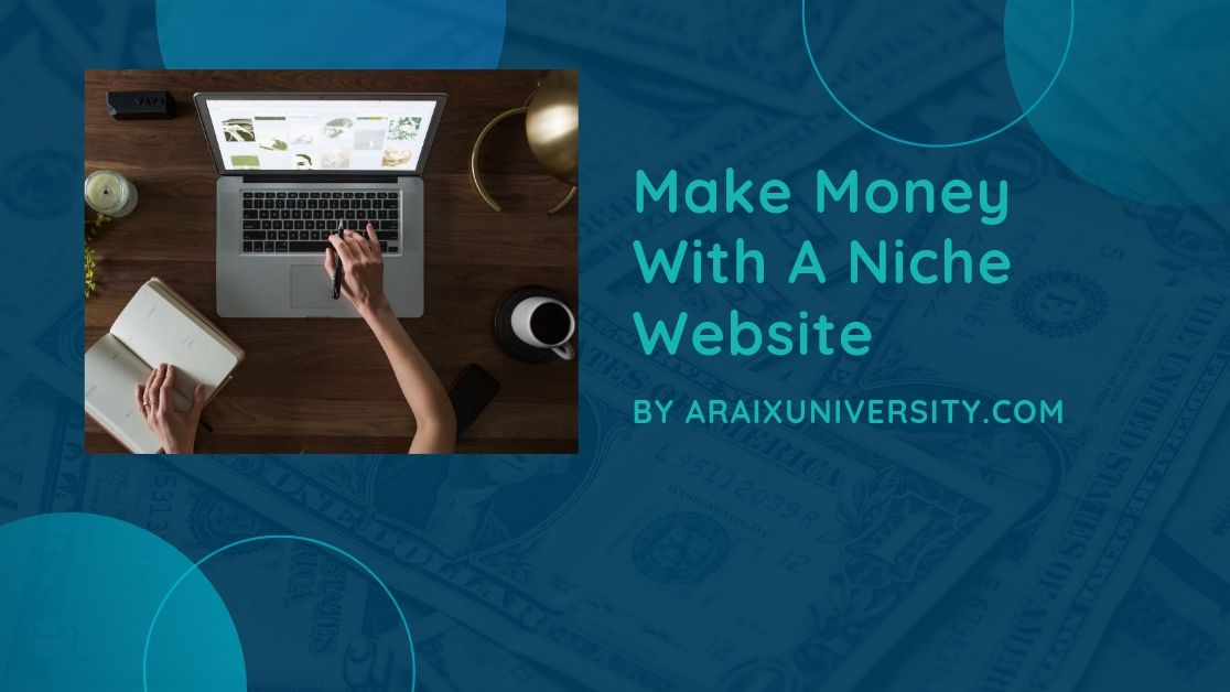 How to Make Money with a Niche Website