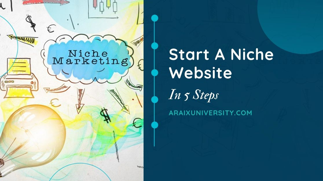 How to Build a Niche Website in 5 Step