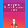 Instagram Growth Strategies Guide 2