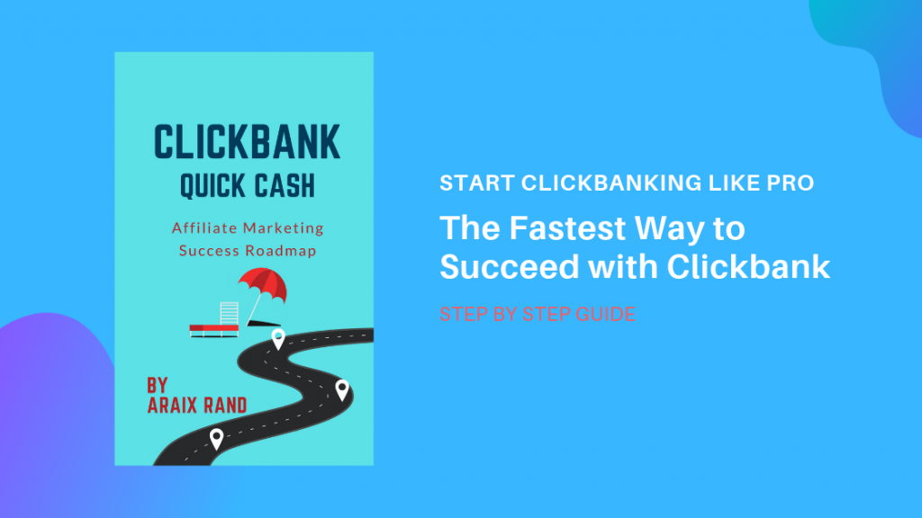 Learn the Fastest Way to Succeed with Clickbank