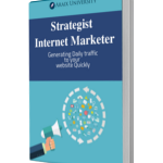 Strategist Internet Marketer – Generating Daily traffic to your website Quickly