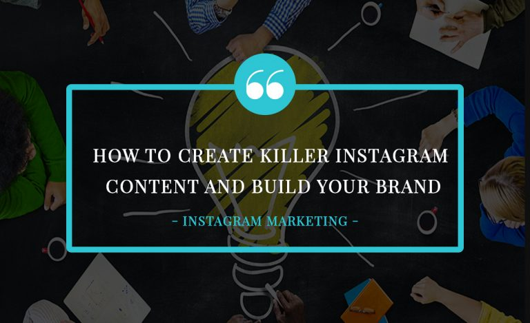 How to Create Killer Instagram Content and Build Your Brand 3