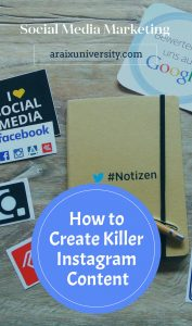 How to Create Killer Instagram Content and Build Your Brand