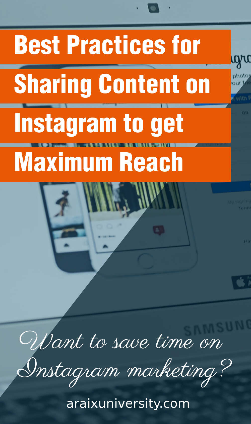 Best Practices for Sharing Content on Instagram to get Maximum Reach