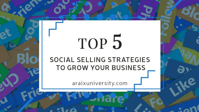Top 5 Social Selling Strategies to Grow your Business