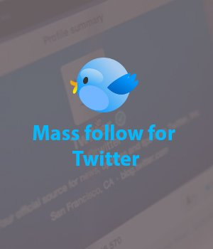 Mass follow Twitter Automation Tool