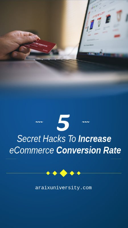 5 Secret Hacks To Increase eCommerce Conversion Rate 2
