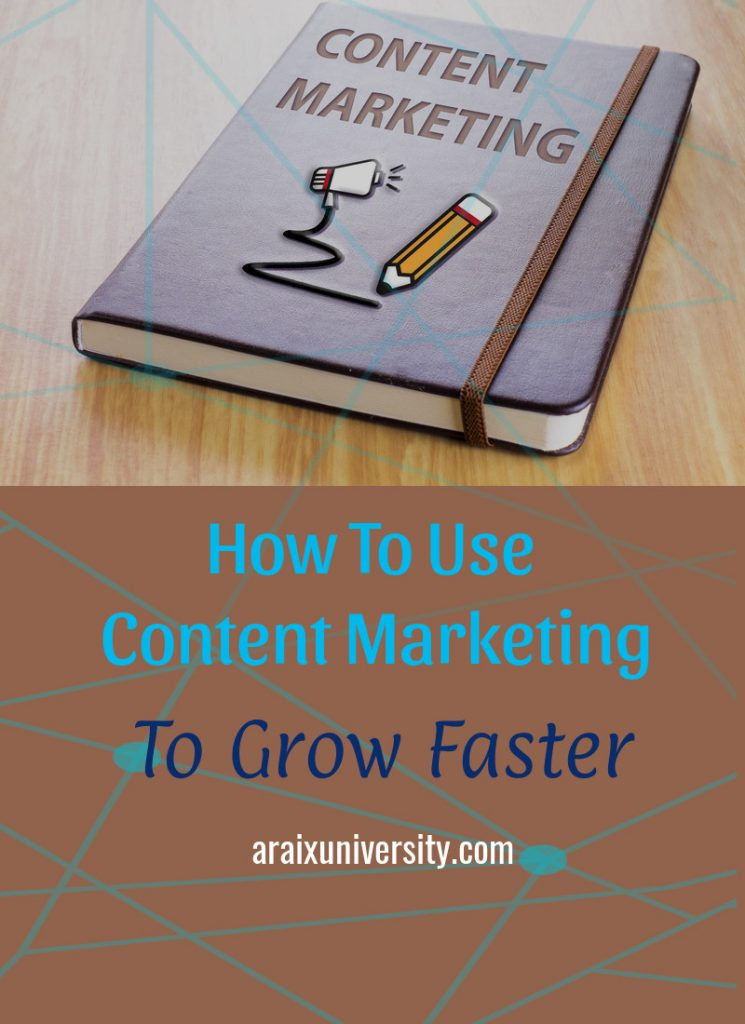 How Content Marketing can Help Your Business Grow Faster 3