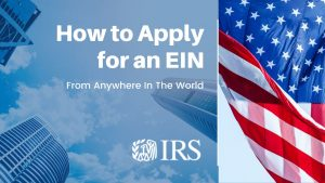 How to Get EIN for Non-US Citizen