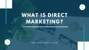 What is Direct Marketing and How to Get Started