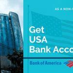 How to Get a US Bank Account as a Non-USA Citizen 8
