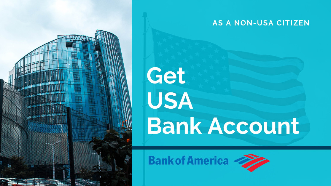 How to Get a US Bank Account as a Non-USA Citizen