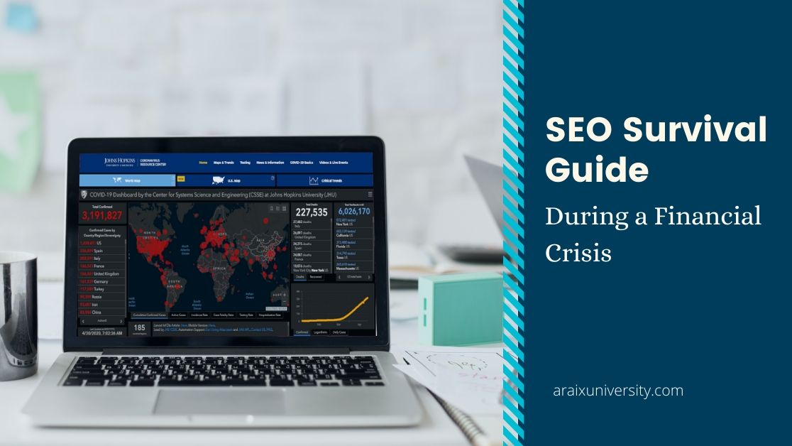 How Can SEO Help Your Business Survive During a Financial Crisis?