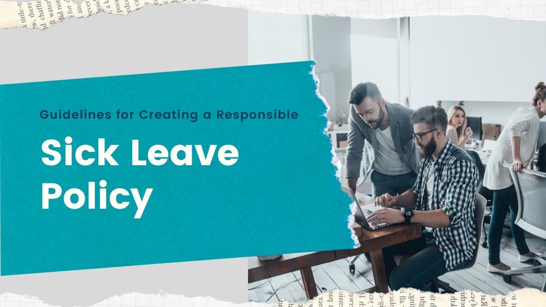 Guidelines for Creating a Responsible Sick Leave Policy