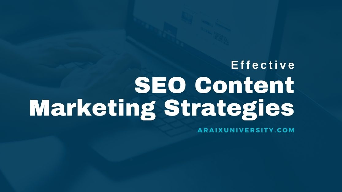 Effective SEO Content Marketing Strategies