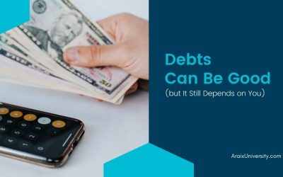 How Some Debts Can Be Good If You Can Make It Work