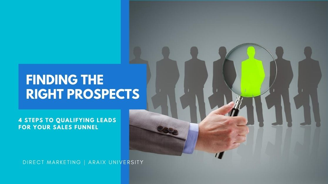 4 Steps to Qualifying Leads For Your Sales Funnel